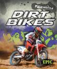 Dirt Bikes Dirt Bikes (Full Throttle) Cover Image