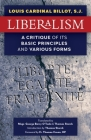 Liberalism: A Critique of Its Basic Principles and Various Forms (Newly Revised English Translation) Cover Image