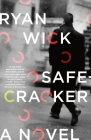 Safecracker: A Novel Cover Image