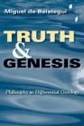 Truth and Genesis: Philosophy as Differential Ontology (Studies in Continental Thought) Cover Image