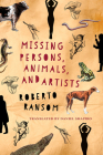 Missing Persons, Animals, and Artists Cover Image