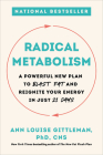 Radical Metabolism: A Powerful New Plan to Blast Fat and Reignite Your Energy in Just 21 Days Cover Image