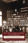 The Loeb Classical Library and Its Progeny: Proceedings of the First James Loeb Biennial Conference, Munich and Murnau 18-20 May 2017 Cover Image