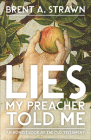 Lies My Preacher Told Me Cover Image