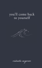You'll Come Back to Yourself Cover Image