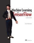 Machine Learning with TensorFlow, Second Edition  Cover Image