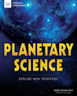 Planetary Science: Explore New Frontiers (Inquire & Investigate) Cover Image