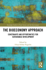 The Bioeconomy Approach: Constraints and Opportunities for Sustainable Development (Routledge Studies in Food) Cover Image
