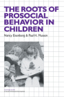 The Roots of Prosocial Behavior in Children (Cambridge Studies in Social and Emotional Development) Cover Image
