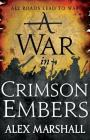 A War in Crimson Embers (The Crimson Empire #3) Cover Image