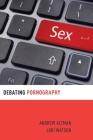 Debating Pornography Cover Image