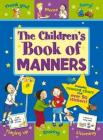 The Children's Book of Manners: Includes Reward Chart and Over 50 Stickers. Age 5+. (Star Reward Chart) Cover Image