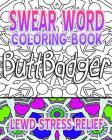 Swear Word Coloring Book: Lewd Stress Relief Cover Image