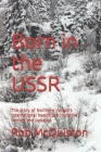 Born in the USSR: The story of Northern Ireland's international healthcare initiative - revised and updated Cover Image
