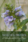 Field Guide to Wildflowers of Nebraska and the Great Plains: Second Edition (Bur Oak Guide) Cover Image