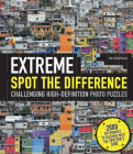 Extreme Spot the Difference: Challenging High-Definition Photo Puzzles-Includes a Unique Transparent Plastic Spotters Grid Cover Image
