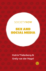 Sex and Social Media (Societynow) Cover Image