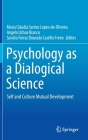 Psychology as a Dialogical Science: Self and Culture Mutual Development Cover Image