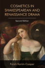 Cosmetics in Shakespearean and Renaissance Drama Cover Image