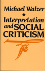 Interpretation and Social Criticism (Tanner Lectures on Human Values #1) Cover Image