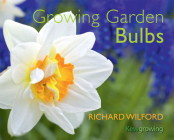 Growing Garden Bulbs (Kew - Kew Growing ) Cover Image