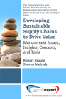 Developing Sustainable Supply Chains to Drive Value: Management Issues, Insights, Concepts, and Tools (Environmental and Social Sustainability for Business Advanta) Cover Image