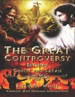 The Great Controversy Between Christ and Satan: Complete With Original Illustrations Cover Image