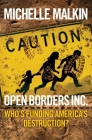 Open Borders Inc.: Who's Funding America's Destruction? Cover Image
