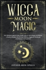 Wicca Moon Magic Cover Image