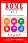 Rome Travel Guide 2016: Shops, Restaurants, Attractions & Nightlife in Rome, Italy (City Travel Guide 2016) Cover Image