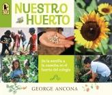 Nuestro huerto: De la semilla a la cosecha en el huerto del colegio Cover Image