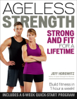 Ageless Strength: Strong and Fit for a Lifetime Cover Image