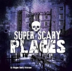 Super Scary Places Cover Image