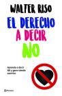 El Derecho a Decir No Cover Image