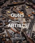 Guns in the Hands of Artists Cover Image