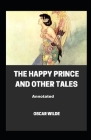 The Happy Prince and Other Tales Annotated Cover Image
