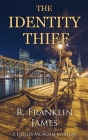 The Identity Thief (Hollis Morgan Mystery #6) Cover Image