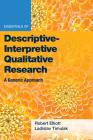 Essentials of Descriptive-Interpretive Qualitative Research: A Generic Approach Cover Image