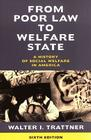 From Poor Law to Welfare State, 6th Edition: A History of Social Welfare in America Cover Image