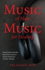 Music of Hate, Music For Healing Cover Image