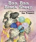 Baa Baa Black Sheep (Iza Trapani's Extended Nursery Rhymes) Cover Image