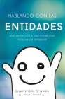 Hablando Con Las Entidades - Talk to the Entities Spanish Cover Image