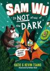 Sam Wu Is Not Afraid of the Dark, Volume 3 Cover Image