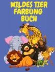 Wildes Tier Färbung Buch Cover Image