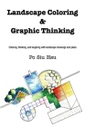 Landscape Coloring and Graphic Thinking Cover Image