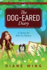 The Dog-Eared Diary: A Chrissy the Shih Tzu Mystery Cover Image