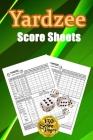 Yardzee Score Sheets: 130 Pads for Scorekeeping - Yardzee Score Cards - Yardzee Score Pads with Size 6 x 9 inches (Yardzee Score Book) Cover Image