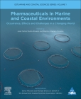 Pharmaceuticals in Marine and Coastal Environments, 1: Occurrence, Effects and Challenges in a Changing World Cover Image
