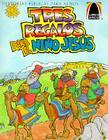 Tres Regalos Para el Nino Jesus: Mateo 2.1-12 Para Ninos (Arch Books) Cover Image