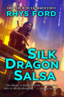Silk Dragon Salsa (Kai Gracen #4) Cover Image